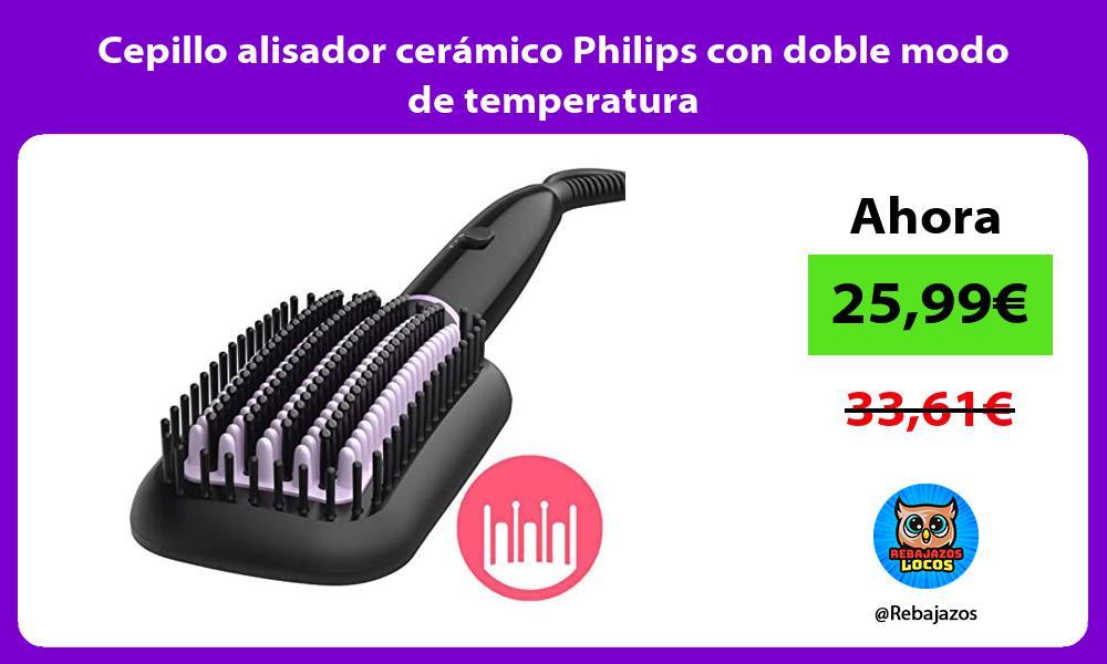 Cepillo alisador ceramico Philips con doble modo de temperatura
