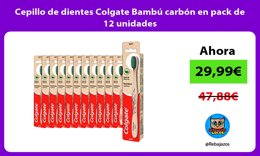 Cepillo de dientes Colgate Bambu carbon en pack de 12 unidades