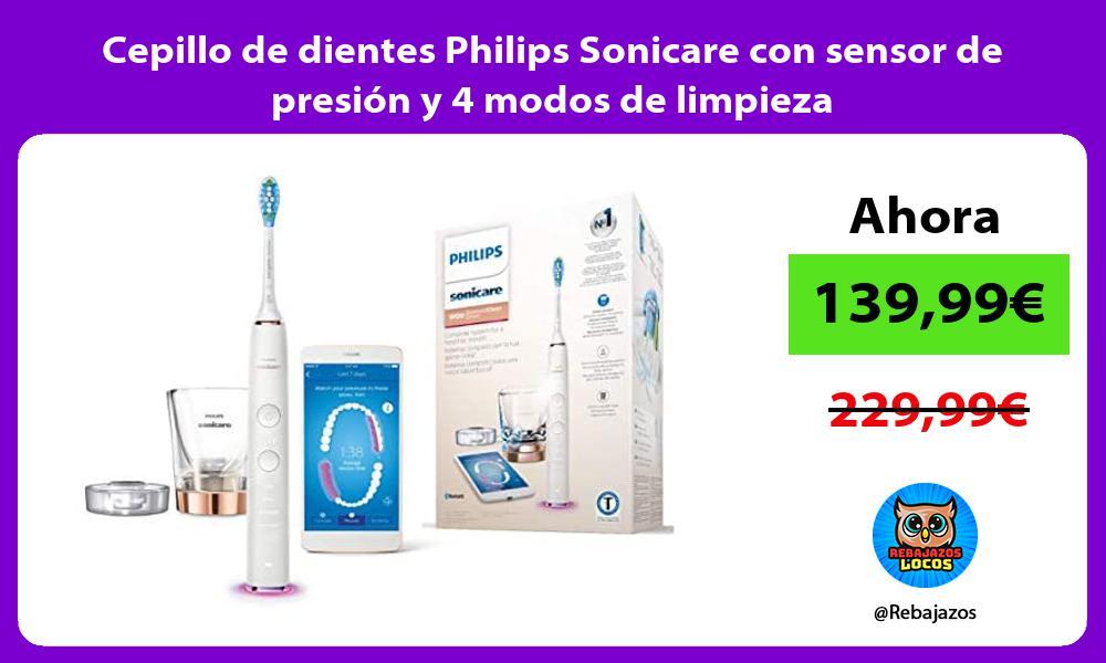 Cepillo de dientes Philips Sonicare con sensor de presion y 4 modos de limpieza