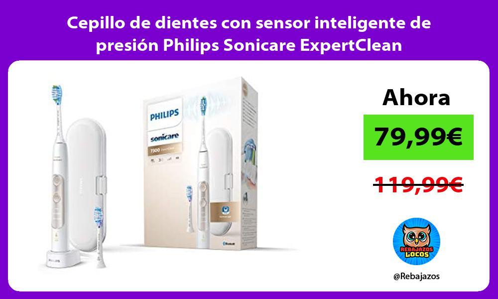 Cepillo de dientes con sensor inteligente de presion Philips Sonicare ExpertClean