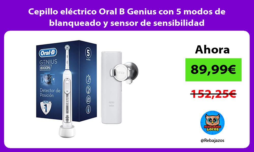 Cepillo electrico Oral B Genius con 5 modos de blanqueado y sensor de sensibilidad
