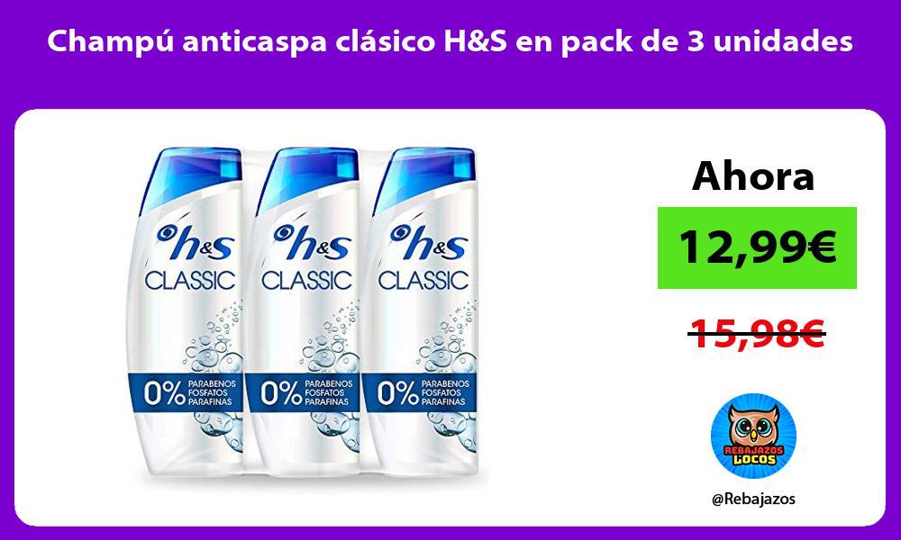 Champu anticaspa clasico HS en pack de 3 unidades