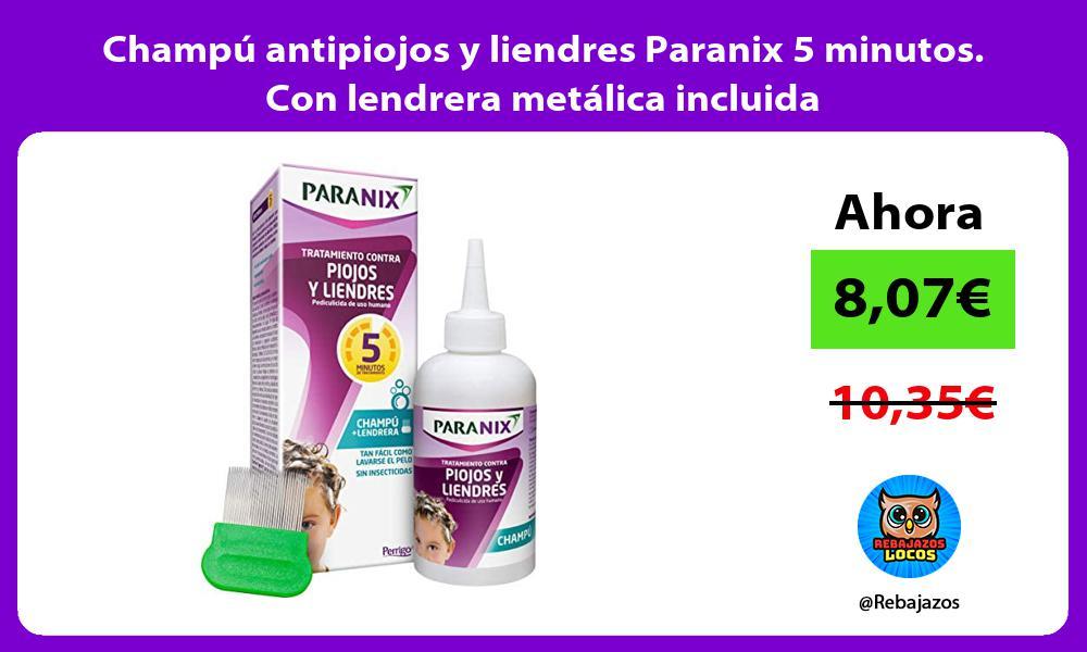 Champu antipiojos y liendres Paranix 5 minutos Con lendrera metalica incluida