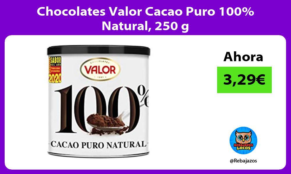 Chocolates Valor Cacao Puro 100 Natural 250 g