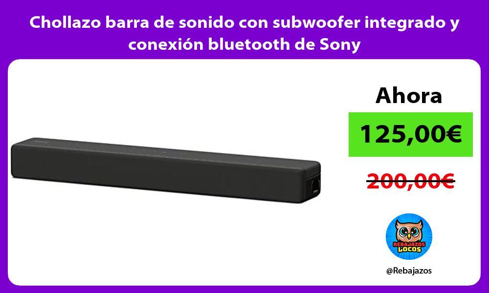 Chollazo barra de sonido con subwoofer integrado y conexion bluetooth de Sony