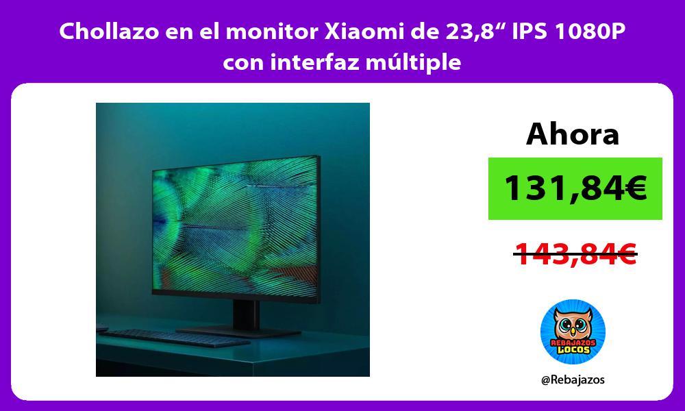 Chollazo en el monitor Xiaomi de 238 IPS 1080P con interfaz multiple