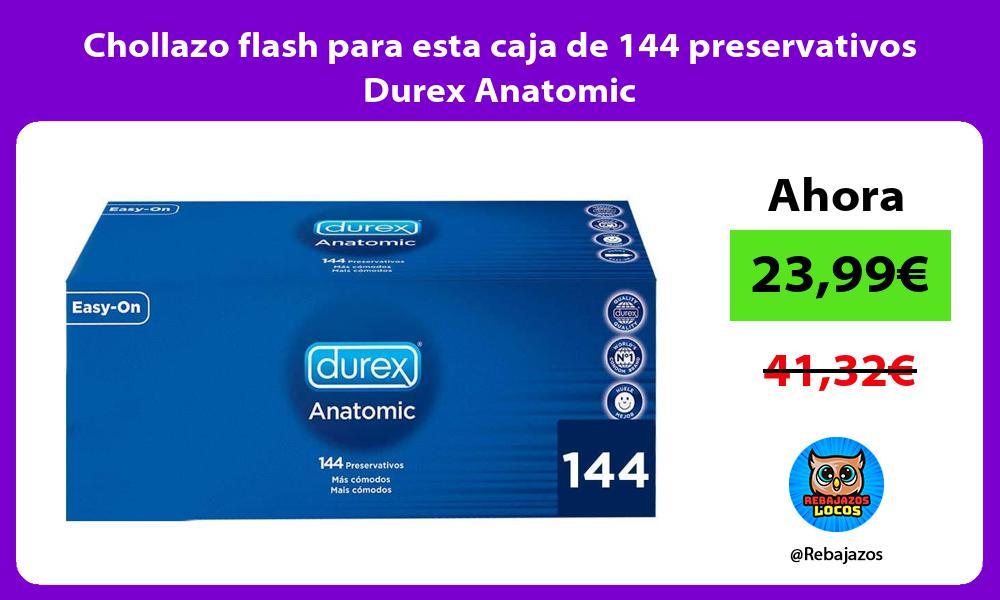 Chollazo flash para esta caja de 144 preservativos Durex Anatomic