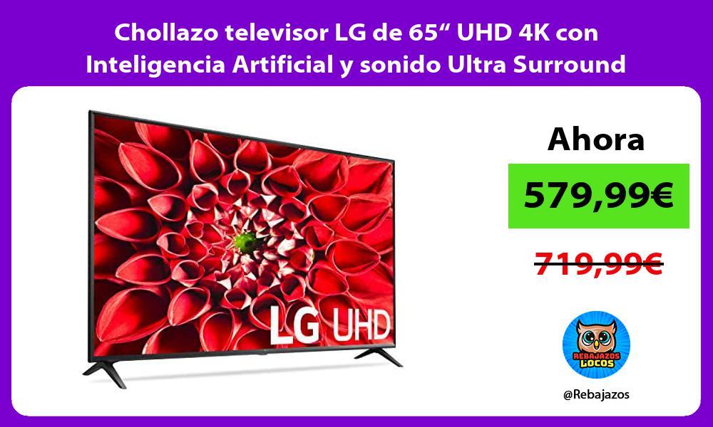Chollazo televisor LG de 65 UHD 4K con Inteligencia Artificial y sonido Ultra Surround