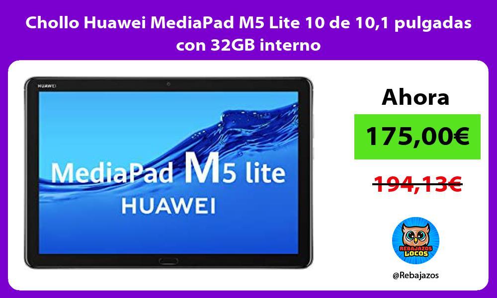 Chollo Huawei MediaPad M5 Lite 10 de 101 pulgadas con 32GB interno