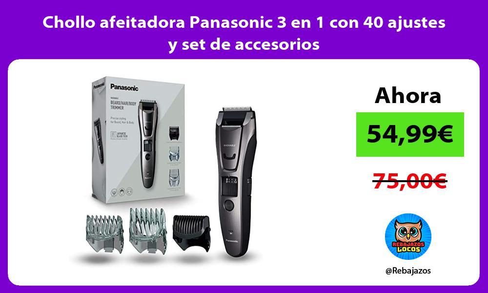 Chollo afeitadora Panasonic 3 en 1 con 40 ajustes y set de accesorios