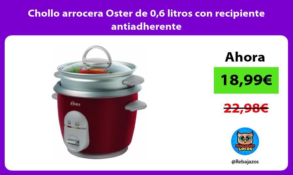 Chollo arrocera Oster de 06 litros con recipiente antiadherente