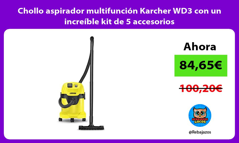 Chollo aspirador multifuncion Karcher WD3 con un increible kit de 5 accesorios