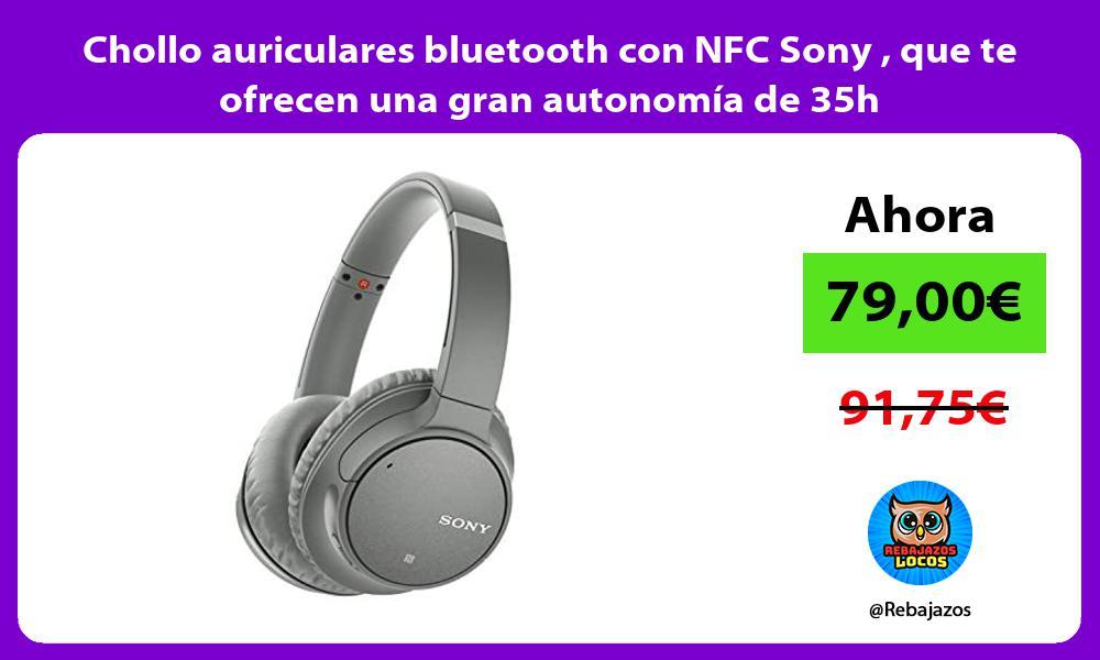 Chollo auriculares bluetooth con NFC Sony que te ofrecen una gran autonomia de 35h