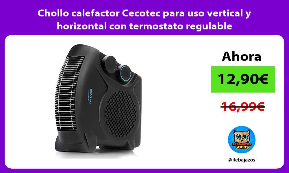 Chollo calefactor Cecotec para uso vertical y horizontal con termostato regulable