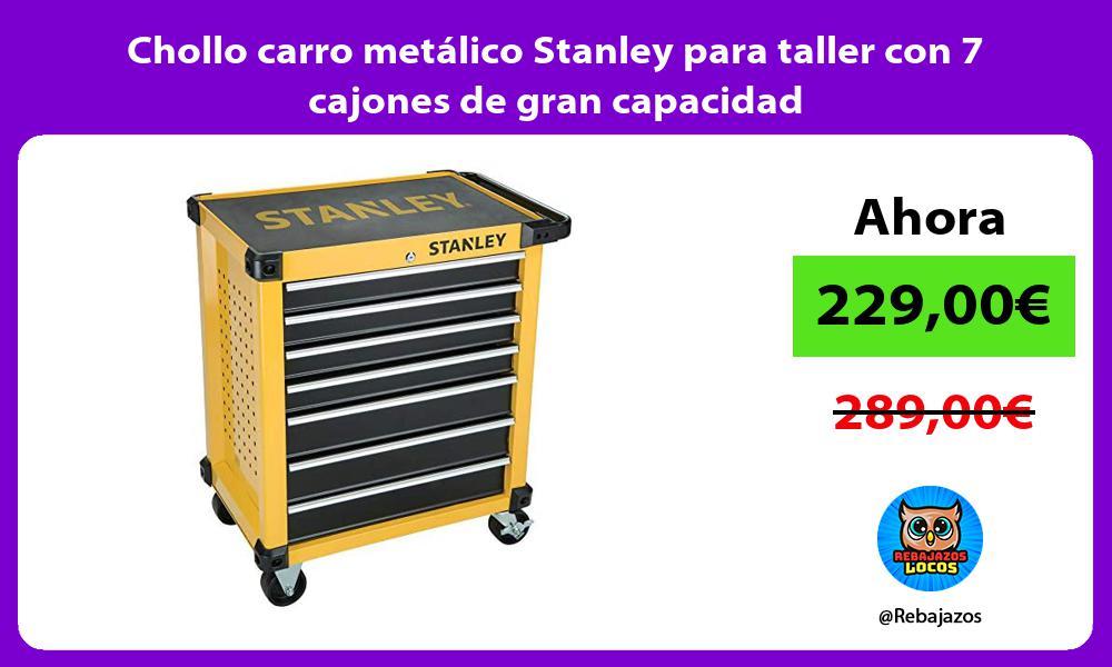 Chollo carro metalico Stanley para taller con 7 cajones de gran capacidad