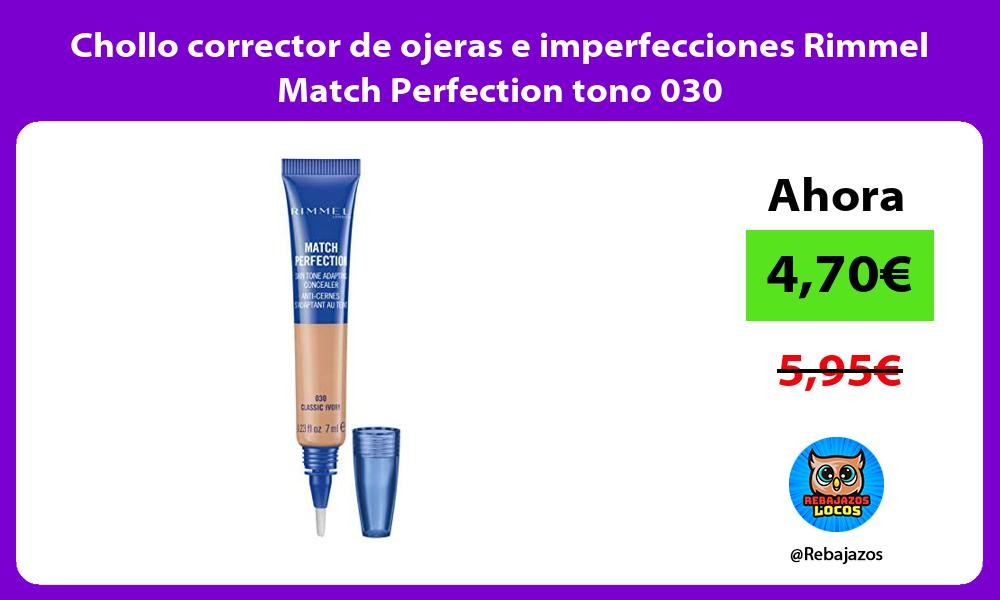 Chollo corrector de ojeras e imperfecciones Rimmel Match Perfection tono 030