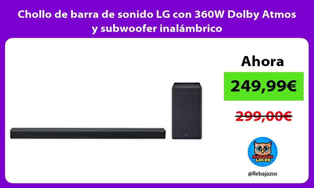 Chollo de barra de sonido LG con 360W Dolby Atmos y subwoofer inalambrico