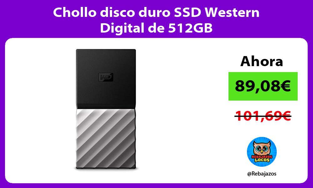 Chollo disco duro SSD Western Digital de 512GB