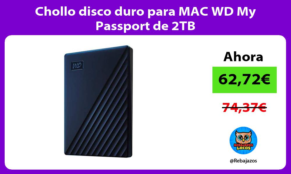 Chollo disco duro para MAC WD My Passport de 2TB