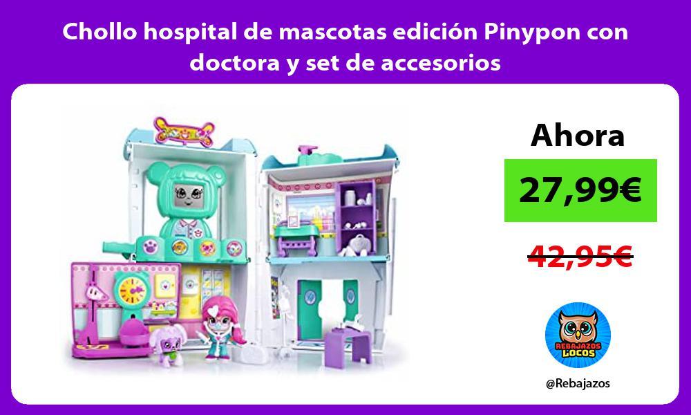 Chollo hospital de mascotas edicion Pinypon con doctora y set de accesorios