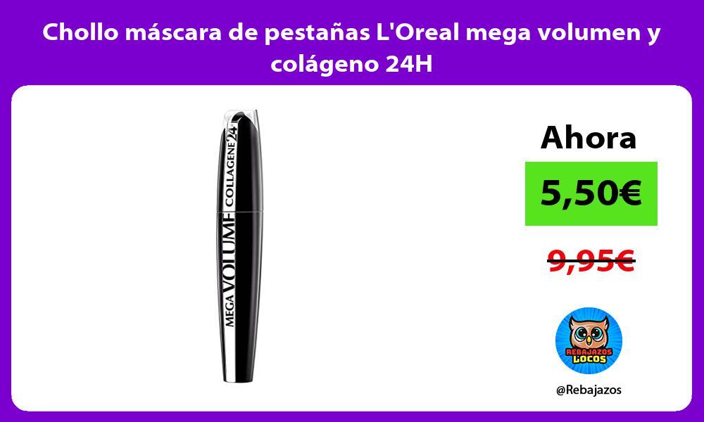 Chollo mascara de pestanas LOreal mega volumen y colageno 24H