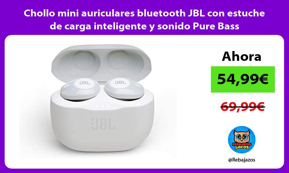 Chollo mini auriculares bluetooth JBL con estuche de carga inteligente y sonido Pure Bass