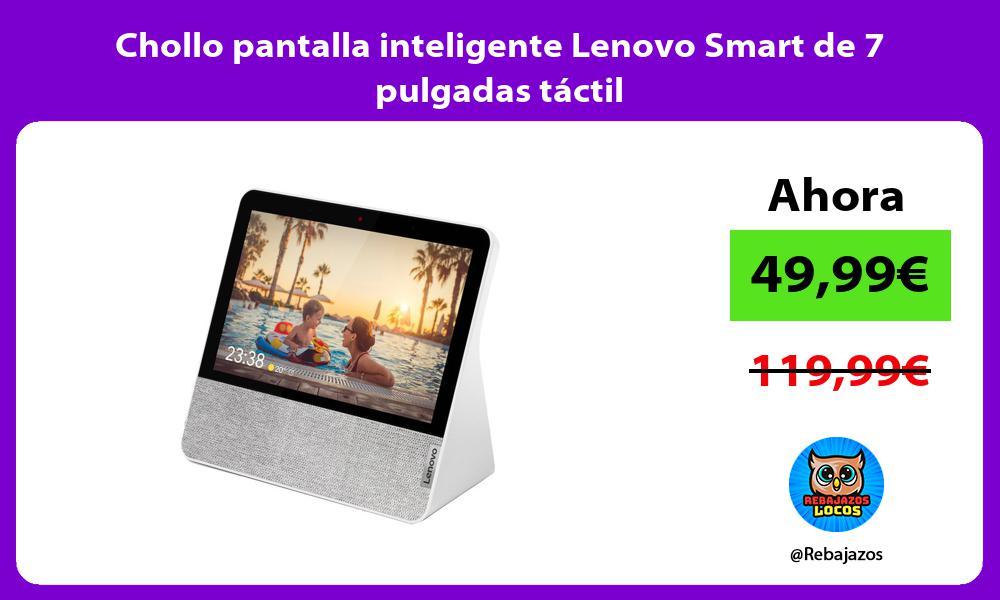 Chollo pantalla inteligente Lenovo Smart de 7 pulgadas tactil