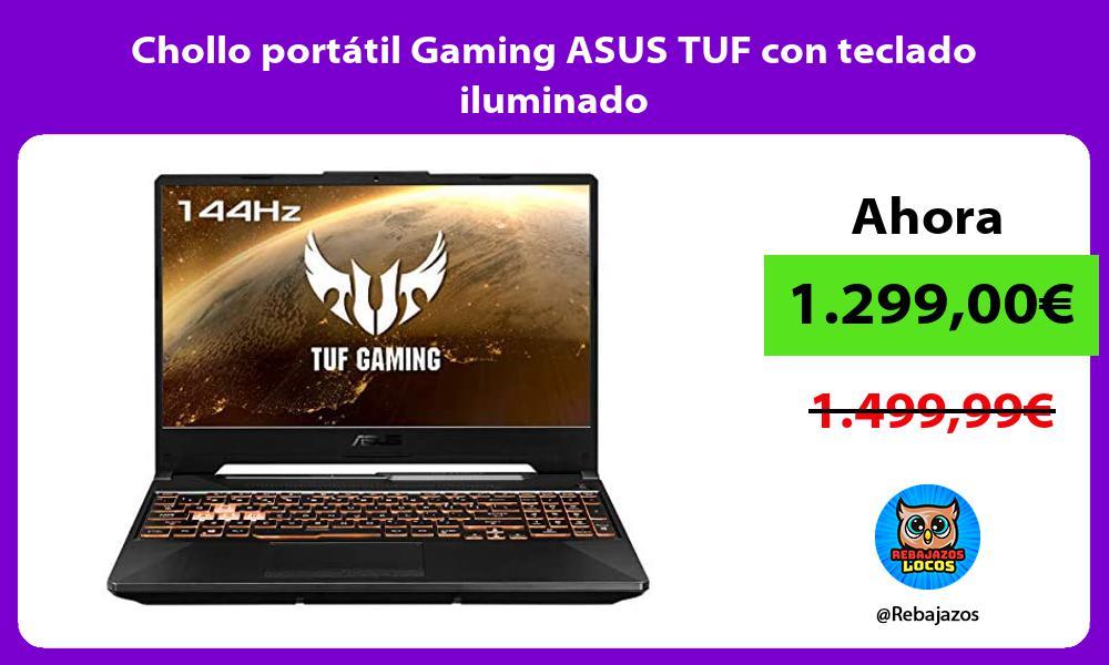 Chollo portatil Gaming ASUS TUF con teclado iluminado