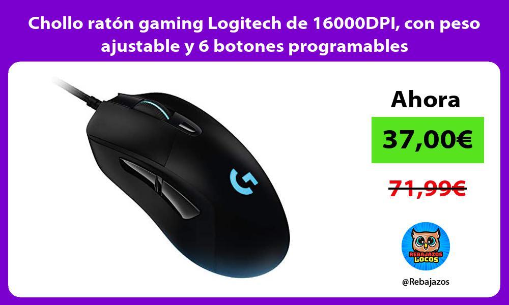 Chollo raton gaming Logitech de 16000DPI con peso ajustable y 6 botones programables