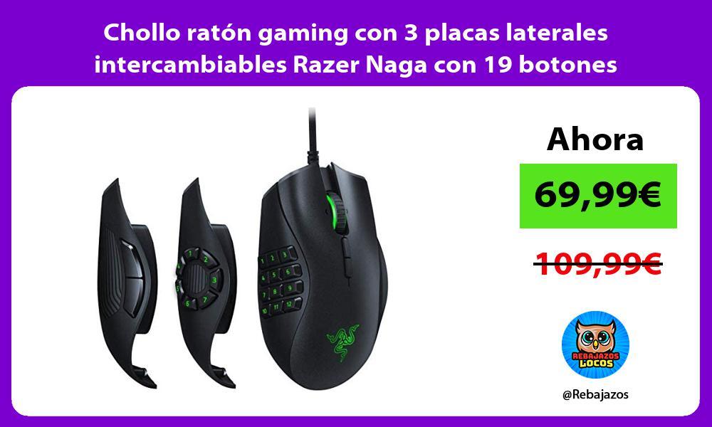 Chollo raton gaming con 3 placas laterales intercambiables Razer Naga con 19 botones programables