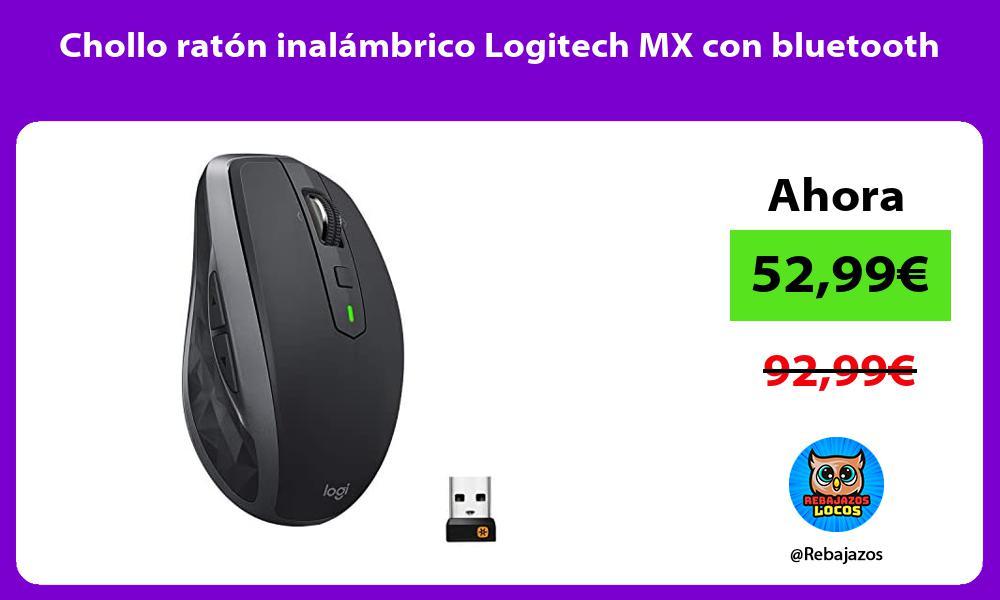 Chollo raton inalambrico Logitech MX con bluetooth