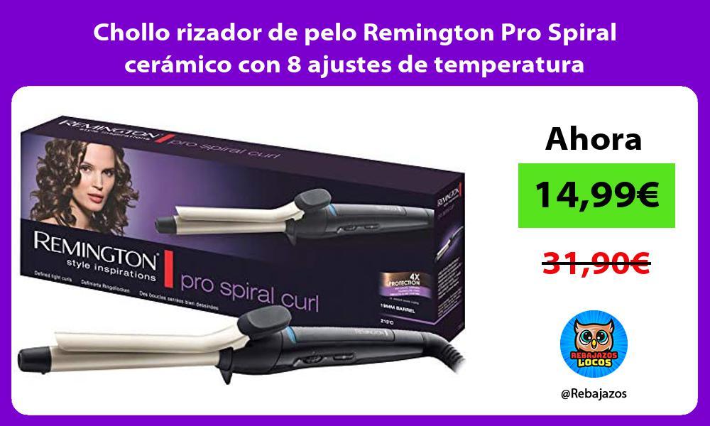 Chollo rizador de pelo Remington Pro Spiral ceramico con 8 ajustes de temperatura