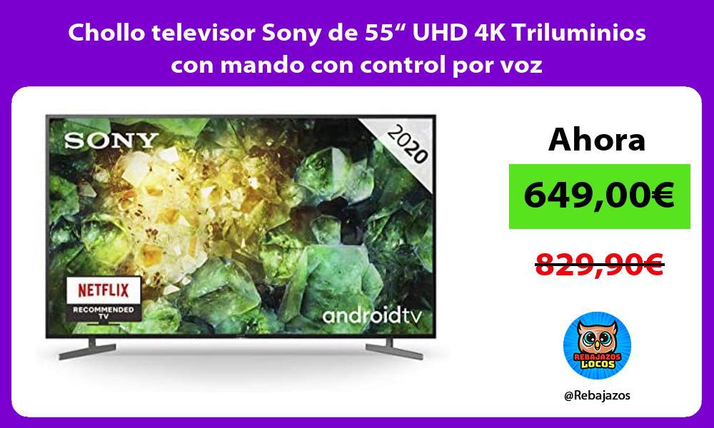 Chollo televisor Sony de 55 UHD 4K Triluminios con mando con control por voz