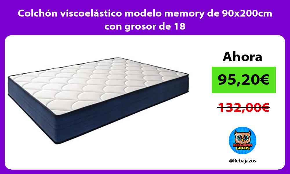 Colchon viscoelastico modelo memory de 90x200cm con grosor de 18