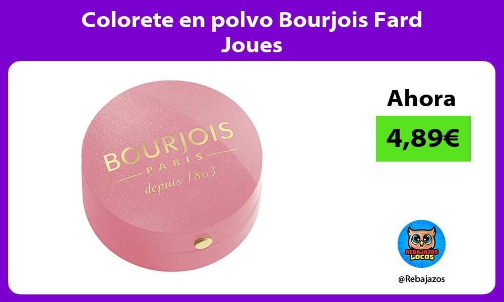Colorete en polvo Bourjois Fard Joues