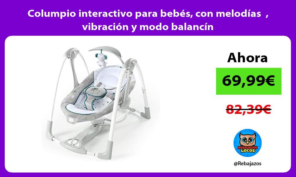 Columpio interactivo para bebes con melodias vibracion y modo balancin
