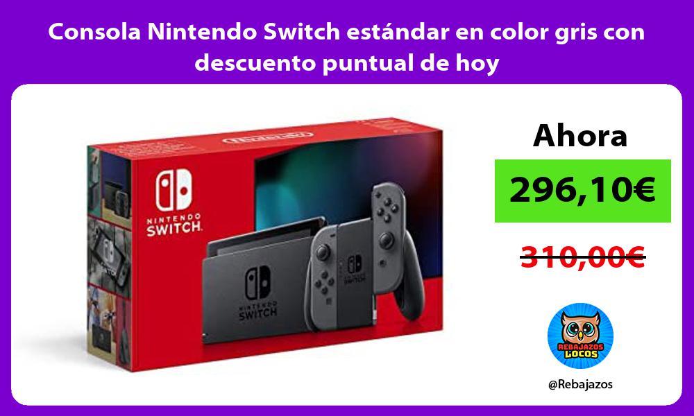 Consola Nintendo Switch estandar en color gris con descuento puntual de hoy
