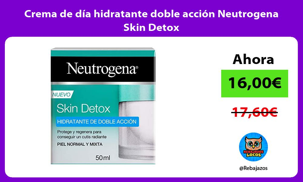 Crema de dia hidratante doble accion Neutrogena Skin Detox
