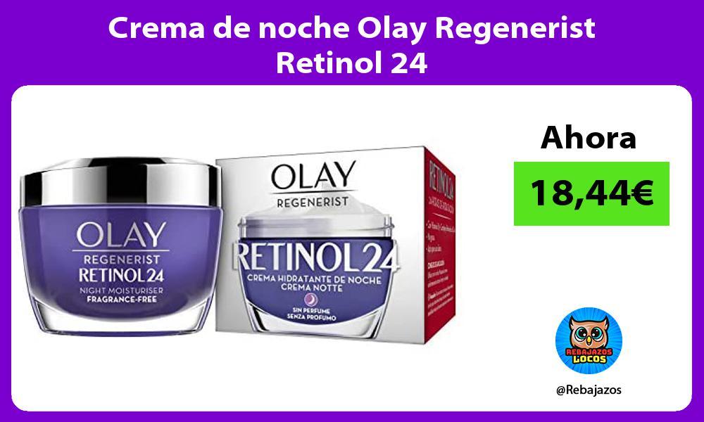 Crema de noche Olay Regenerist Retinol 24