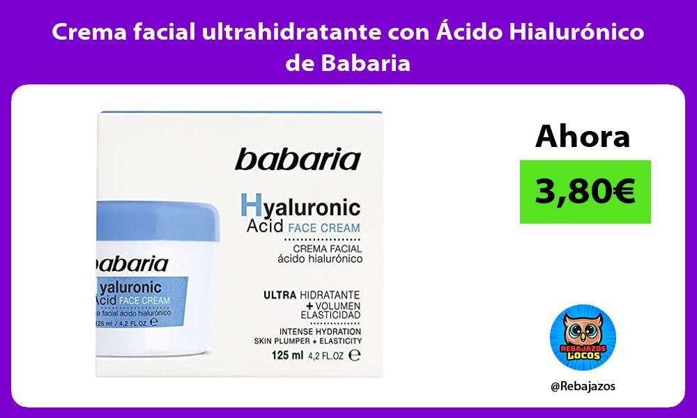 Crema facial ultrahidratante con Acido Hialuronico de Babaria