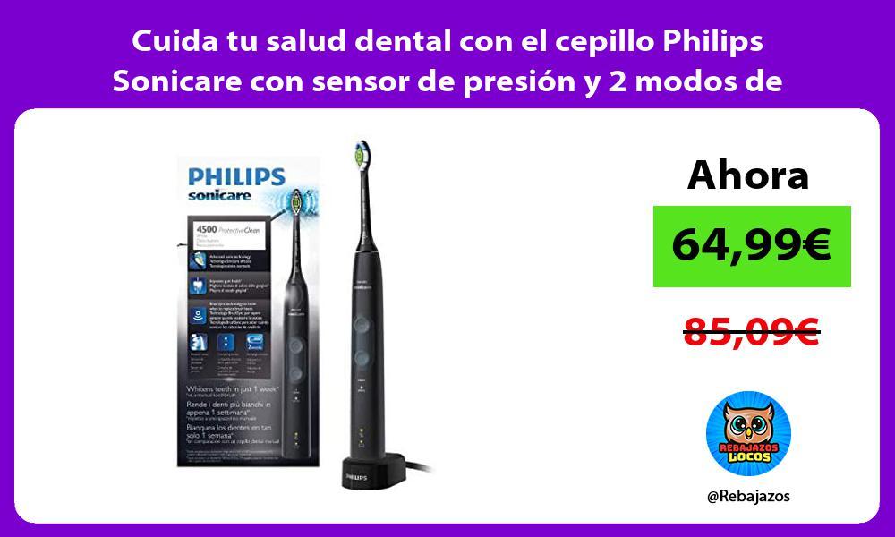 Cuida tu salud dental con el cepillo Philips Sonicare con sensor de presion y 2 modos de limpieza