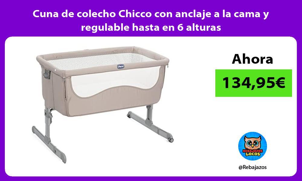 Cuna de colecho Chicco con anclaje a la cama y regulable hasta en 6 alturas