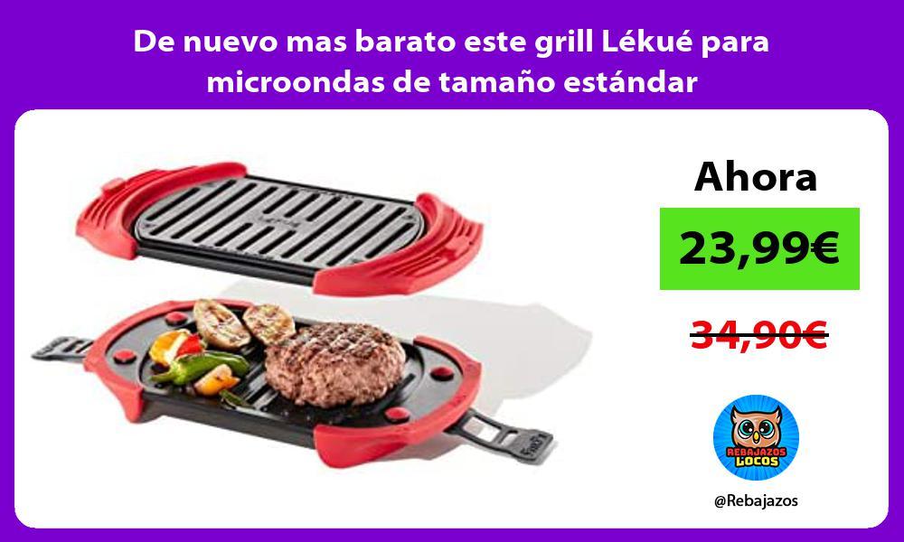 De nuevo mas barato este grill Lekue para microondas de tamano estandar