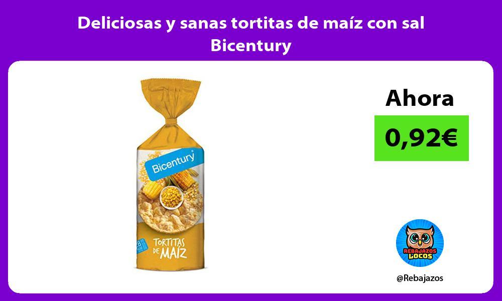 Deliciosas y sanas tortitas de maiz con sal Bicentury