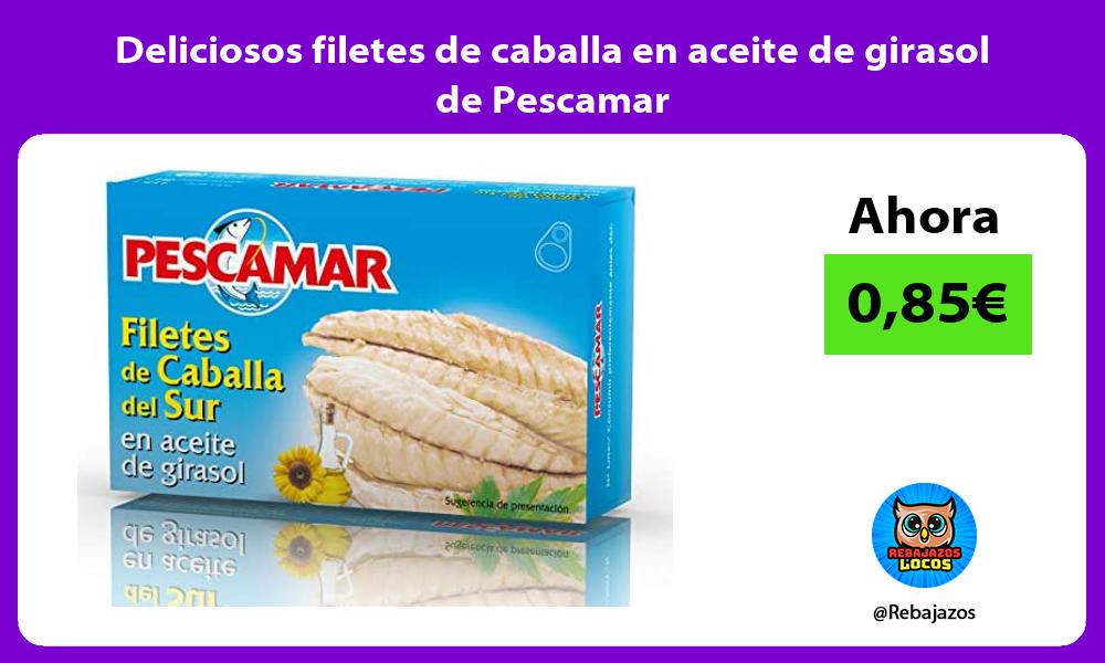 Deliciosos filetes de caballa en aceite de girasol de Pescamar