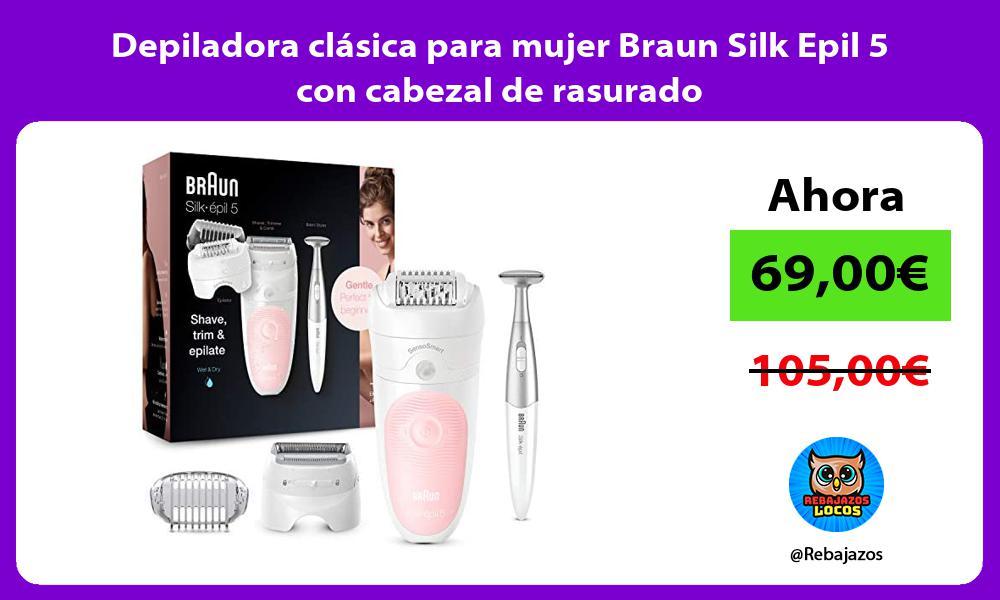Depiladora clasica para mujer Braun Silk Epil 5 con cabezal de rasurado