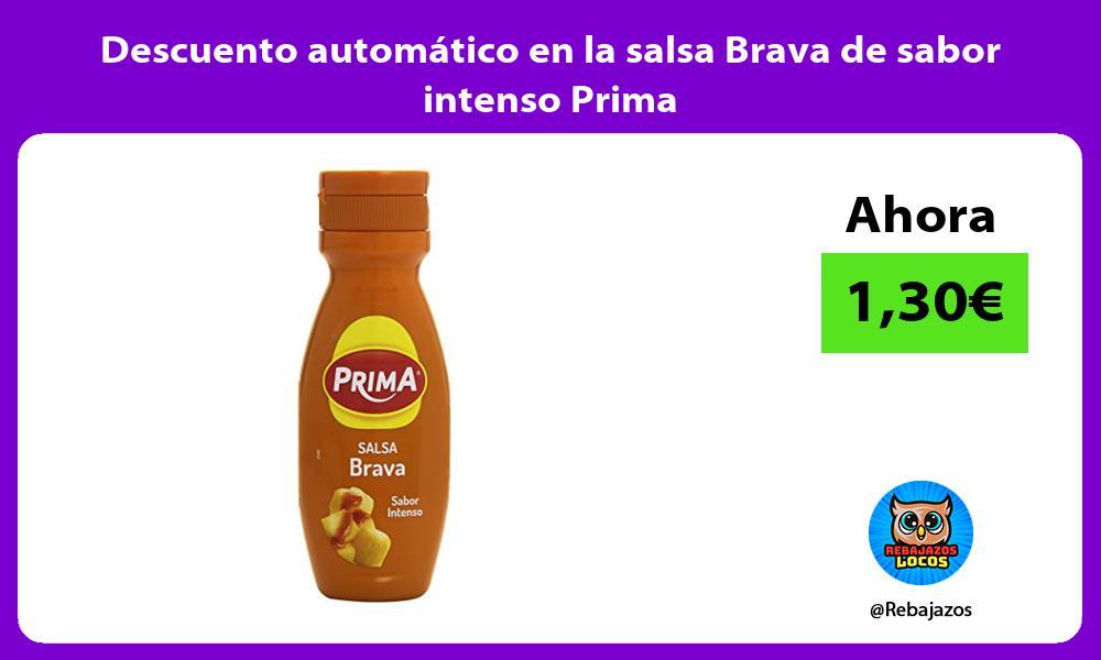 Descuento automatico en la salsa Brava de sabor intenso Prima