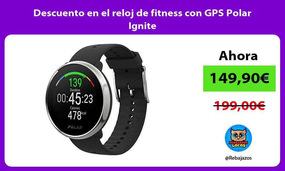 Descuento en el reloj de fitness con GPS Polar Ignite