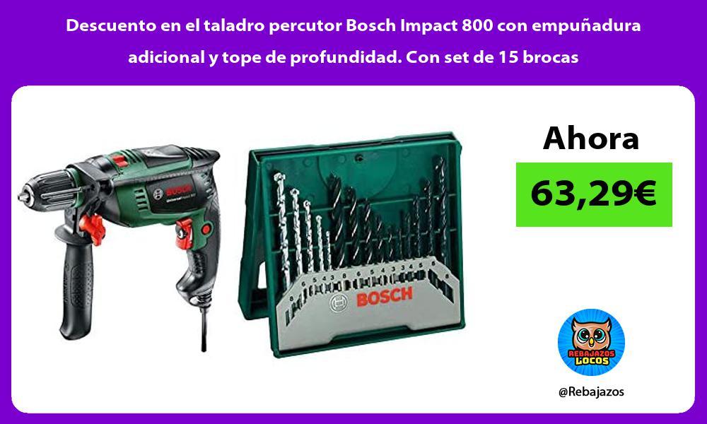 Descuento en el taladro percutor Bosch Impact 800 con empunadura adicional y tope de profundidad Con set de 15 brocas