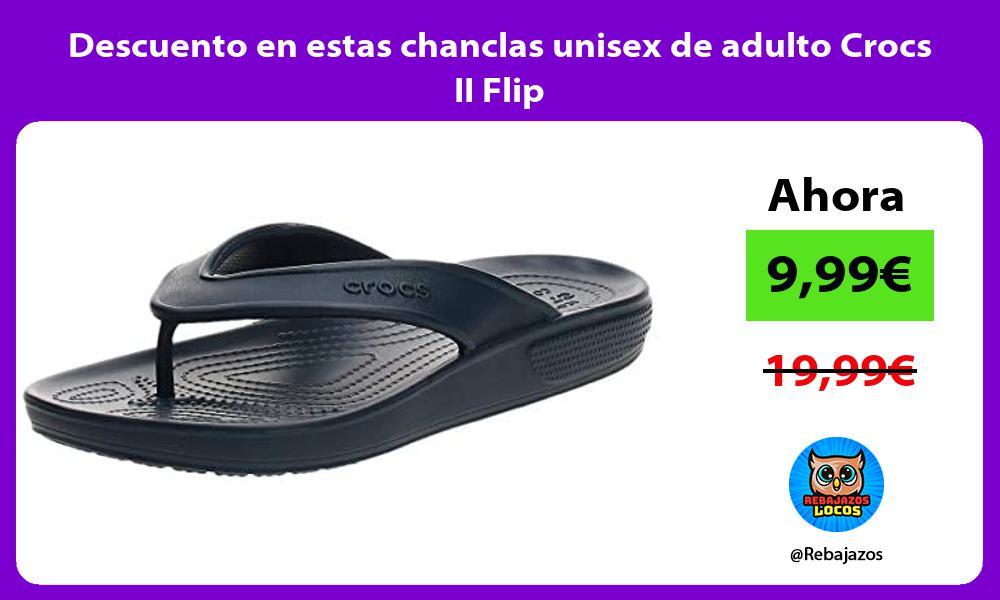 Descuento en estas chanclas unisex de adulto Crocs II Flip